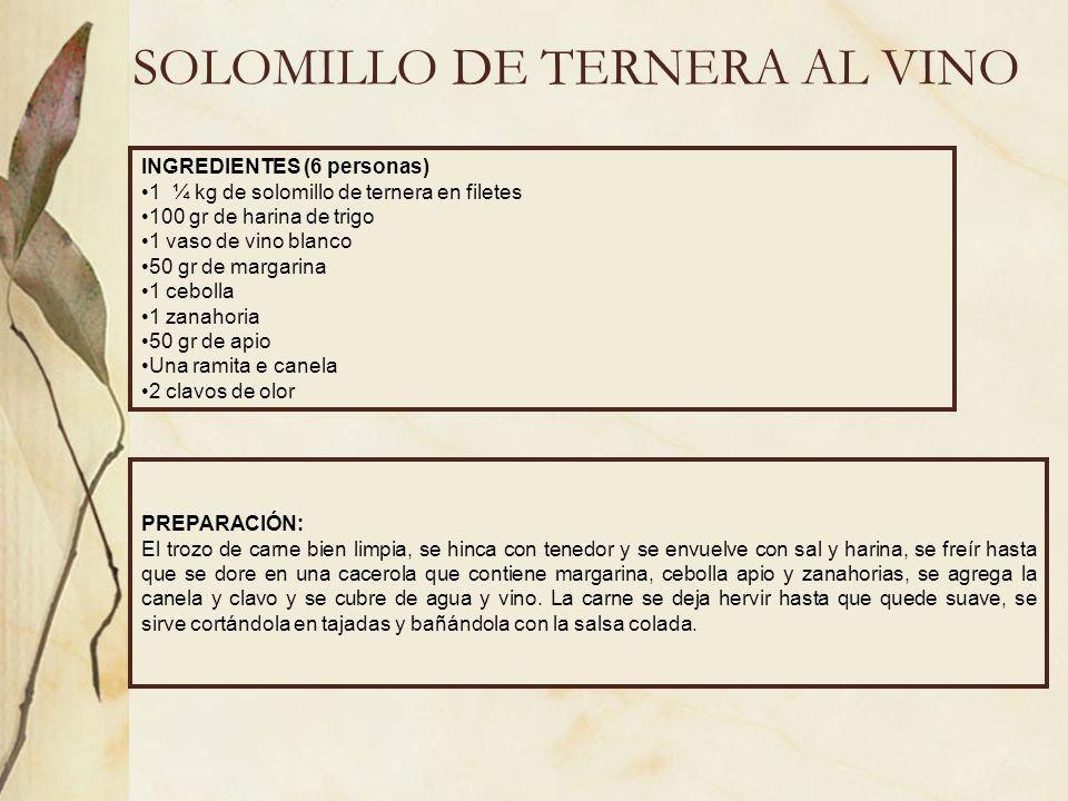 SOLOMILLO DE TERNERA AL VINO