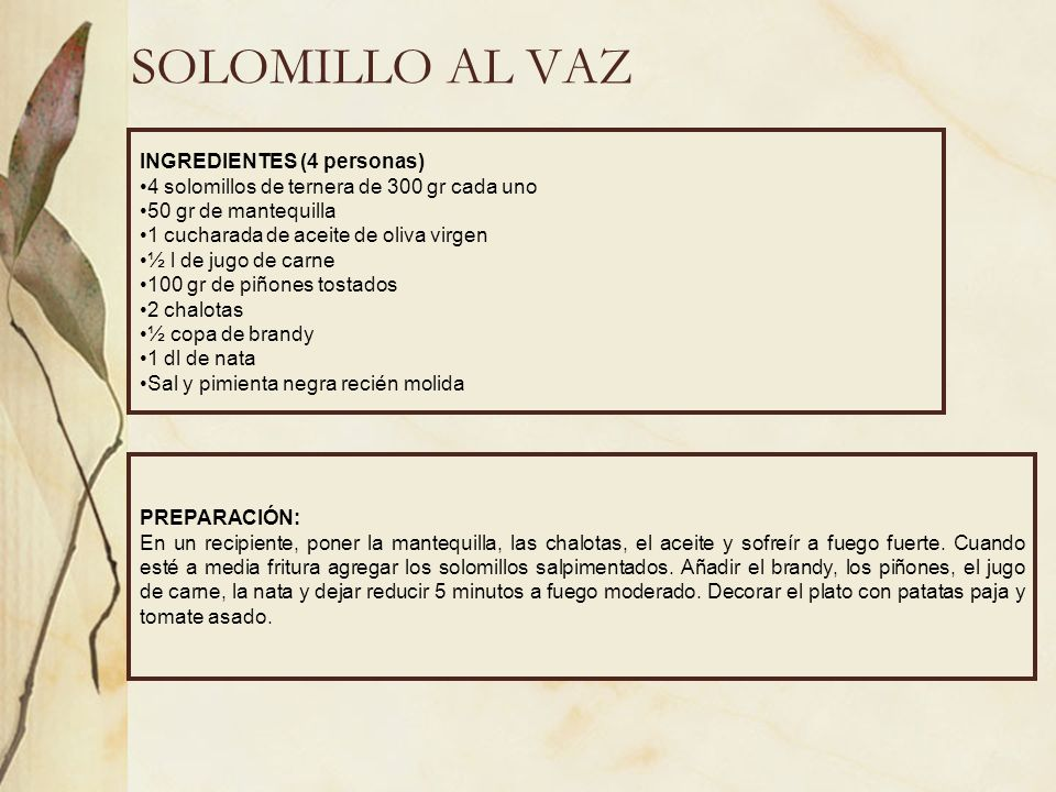 SOLOMILLO AL VAZ INGREDIENTES (4 personas)