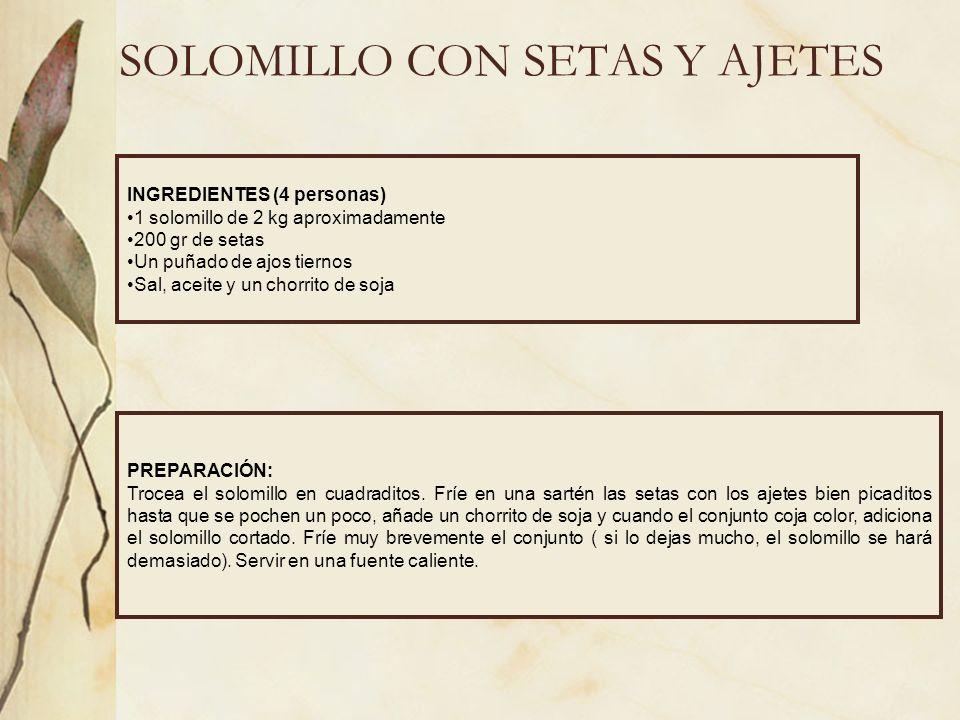 SOLOMILLO CON SETAS Y AJETES
