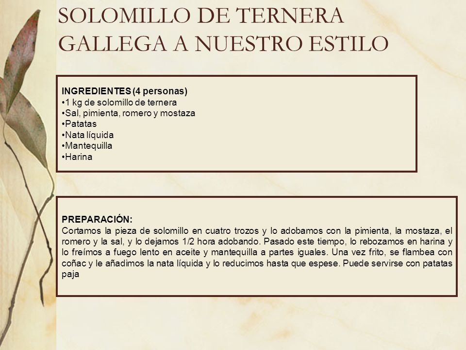 SOLOMILLO DE TERNERA GALLEGA A NUESTRO ESTILO