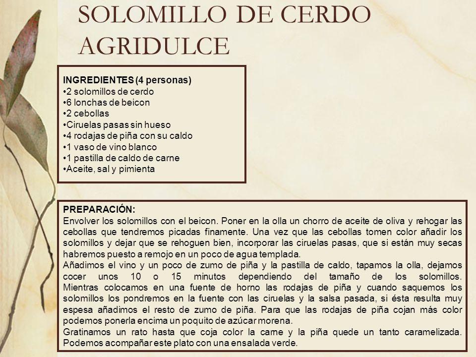 SOLOMILLO DE CERDO AGRIDULCE
