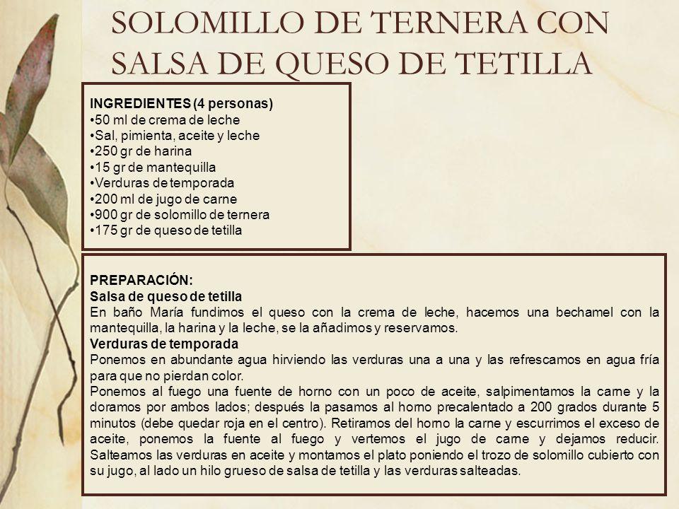 SOLOMILLO DE TERNERA CON SALSA DE QUESO DE TETILLA