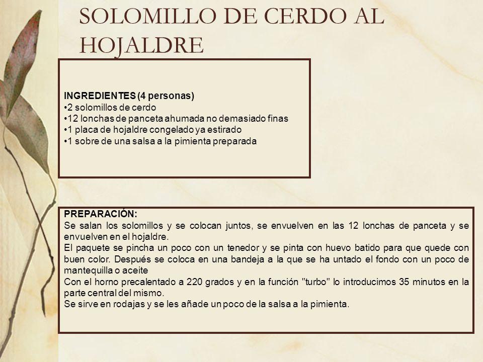 SOLOMILLO DE CERDO AL HOJALDRE