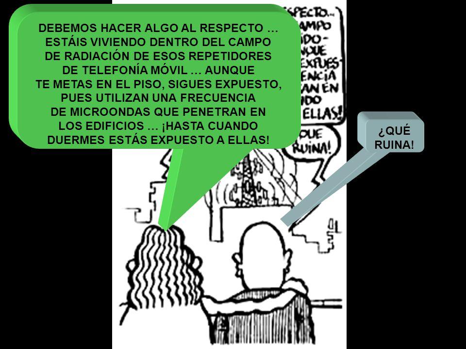 DEBEMOS HACER ALGO AL RESPECTO … ESTÁIS VIVIENDO DENTRO DEL CAMPO