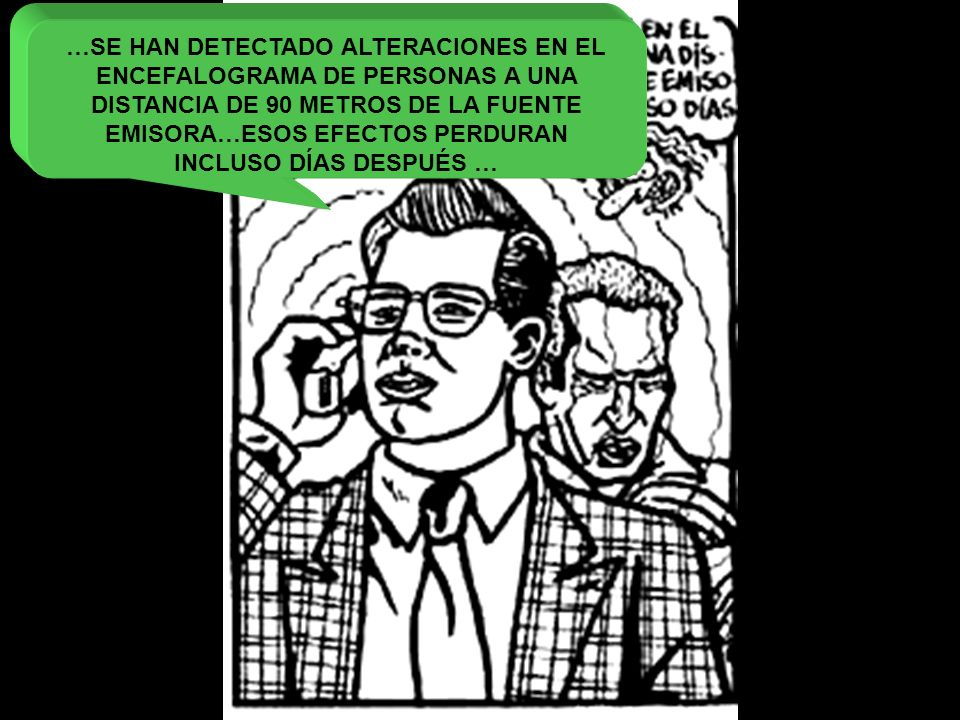 …SE HAN DETECTADO ALTERACIONES EN EL ENCEFALOGRAMA DE PERSONAS A UNA
