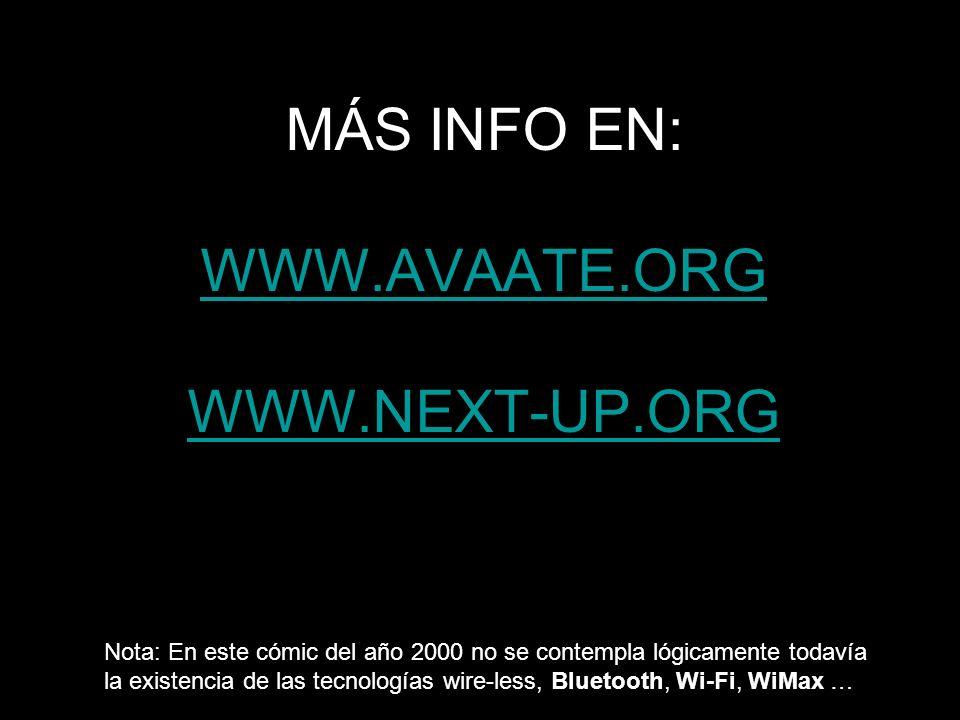 MÁS INFO EN: WWW.AVAATE.ORG Y WWW.NEXT-UP.ORG