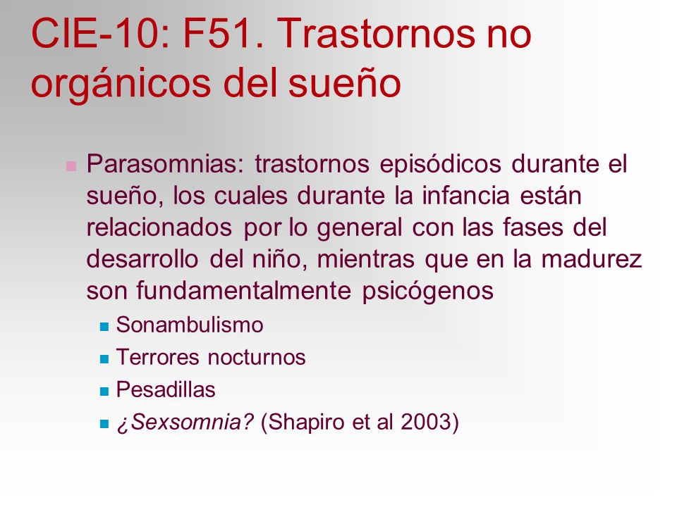 CIE-10: F51. Trastornos no orgánicos del sueño
