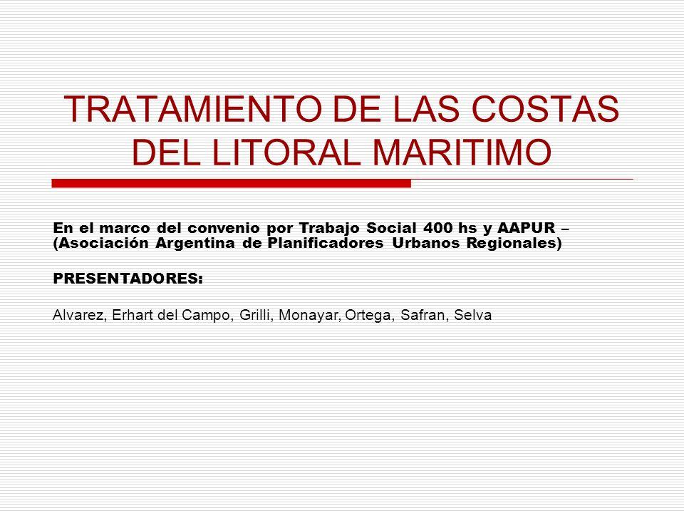 TRATAMIENTO DE LAS COSTAS DEL LITORAL MARITIMO