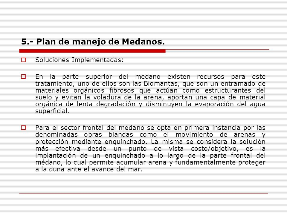 5.- Plan de manejo de Medanos.