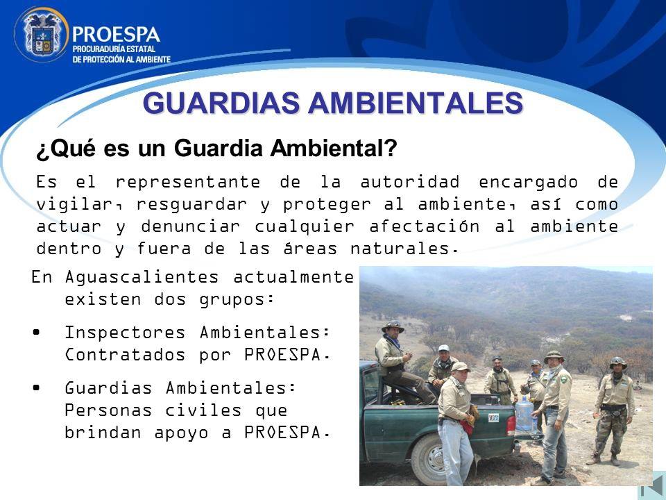 GUARDIAS AMBIENTALES ¿Qué es un Guardia Ambiental