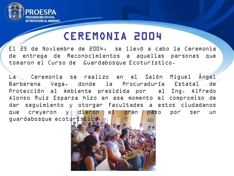CEREMONIA 2004