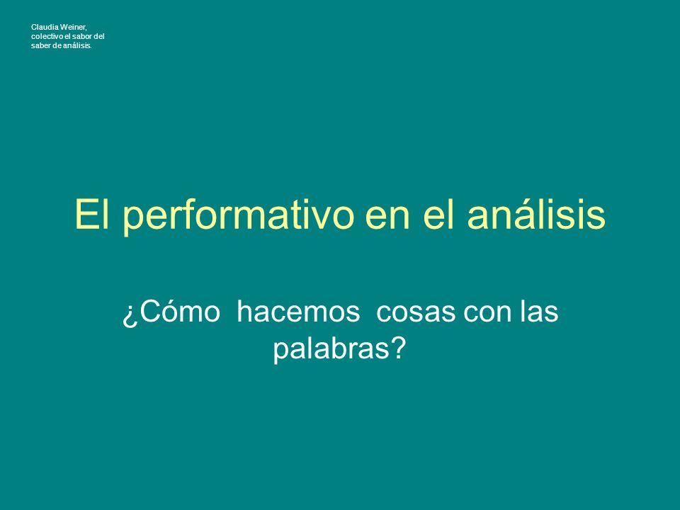 El performativo en el análisis