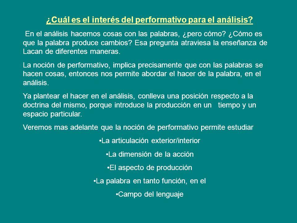 ¿Cuál es el interés del performativo para el análisis