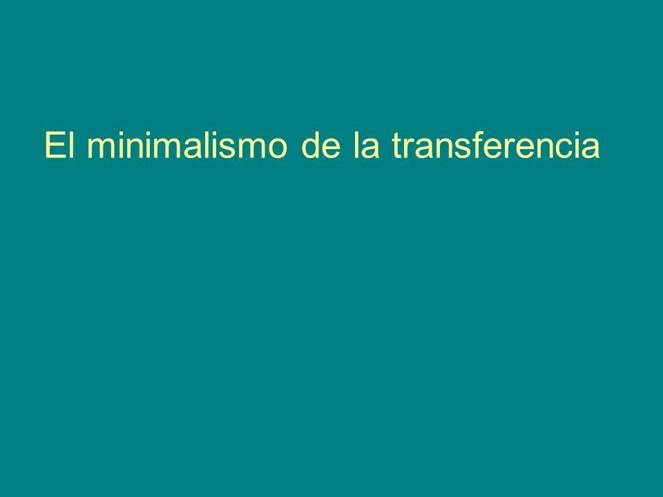 El minimalismo de la transferencia