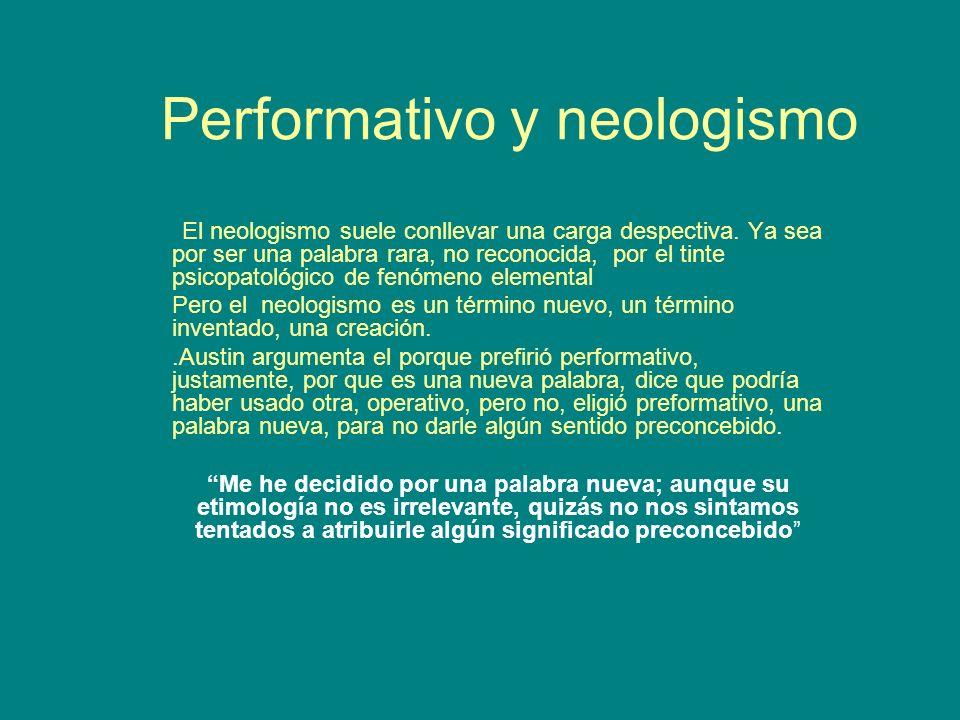 Performativo y neologismo