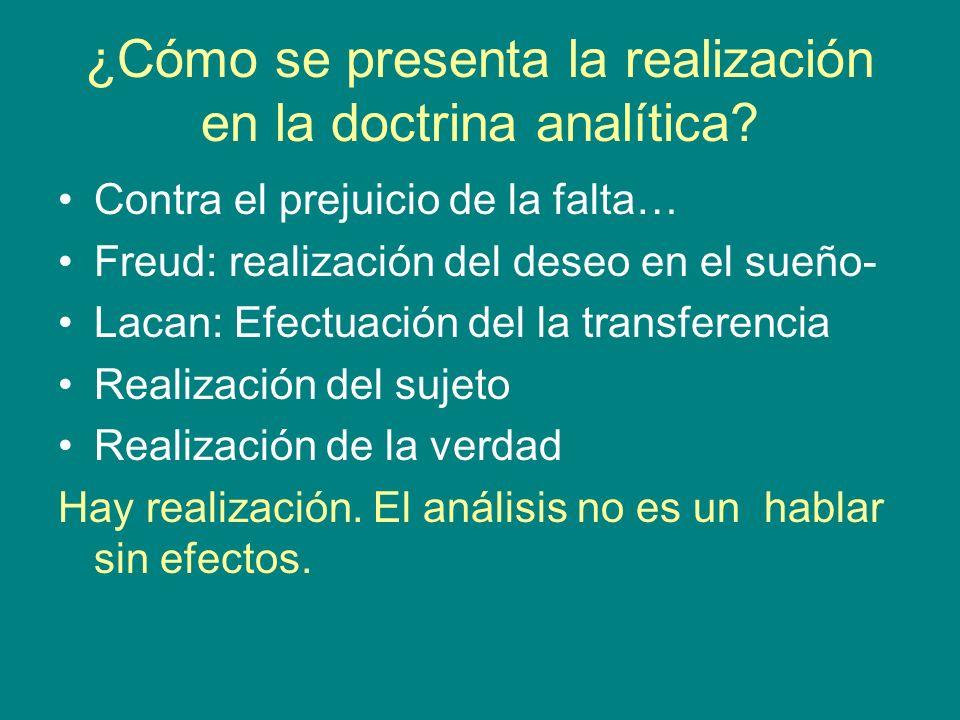 ¿Cómo se presenta la realización en la doctrina analítica