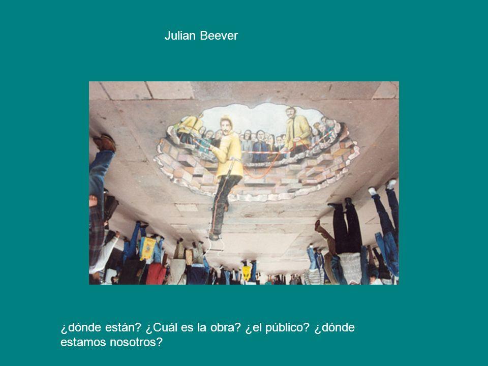 Julian Beever ¿dónde están ¿Cuál es la obra ¿el público ¿dónde estamos nosotros