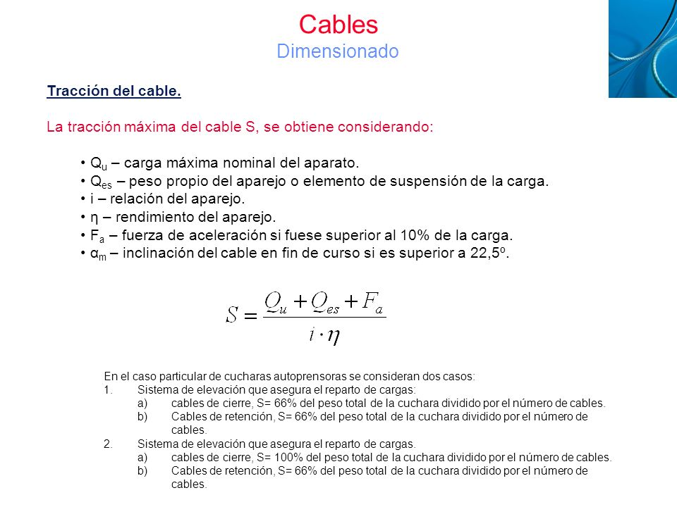 Cables Dimensionado Tracción del cable.