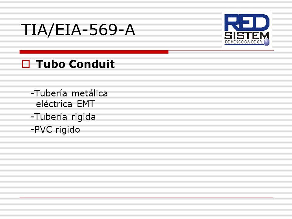 TIA/EIA-569-A Tubo Conduit -Tubería metálica eléctrica EMT
