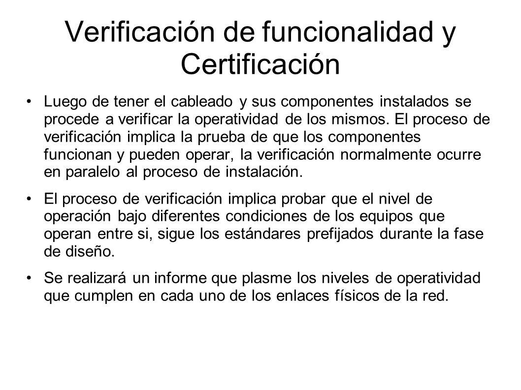 Verificación de funcionalidad y Certificación