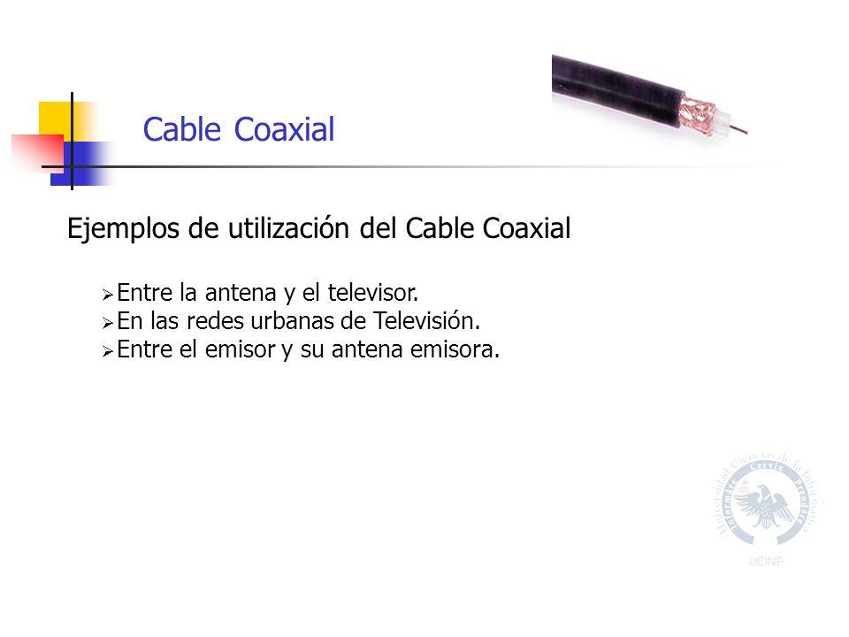 Ejemplos de utilización del Cable Coaxial