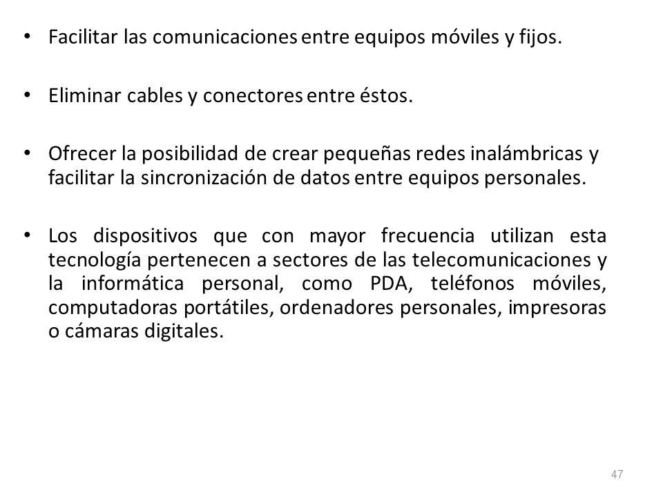 Facilitar las comunicaciones entre equipos móviles y fijos.