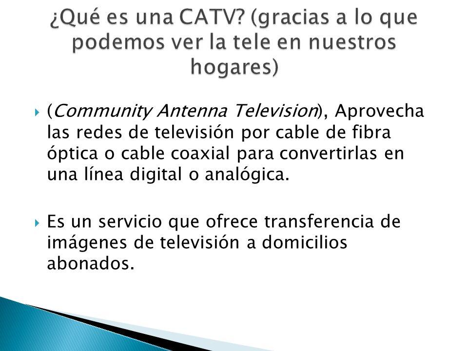 ¿Qué es una CATV (gracias a lo que podemos ver la tele en nuestros hogares)