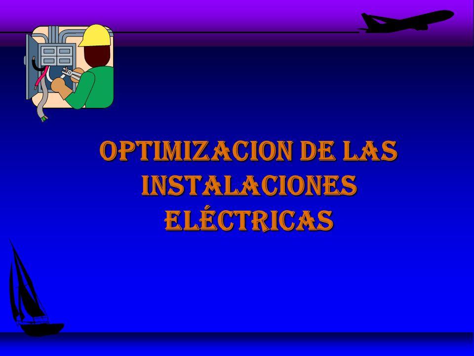 OPTIMIZACION DE LAS INSTALACIONES ELÉCTRICAS
