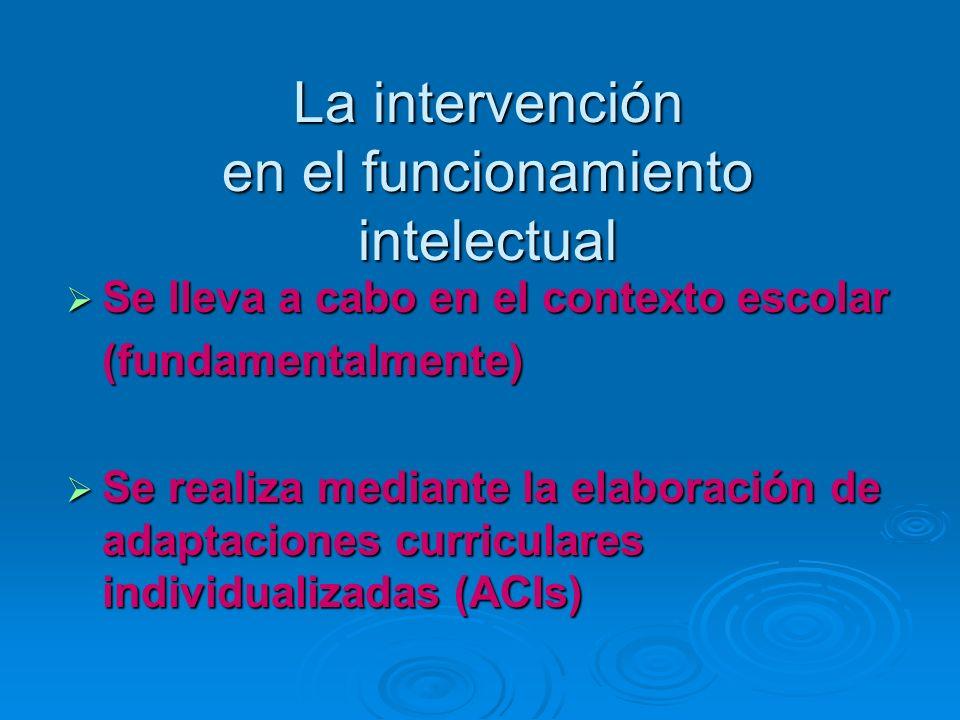 La intervención en el funcionamiento intelectual