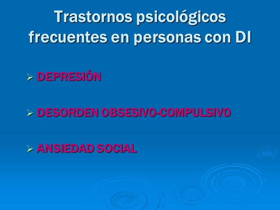 Trastornos psicológicos frecuentes en personas con DI