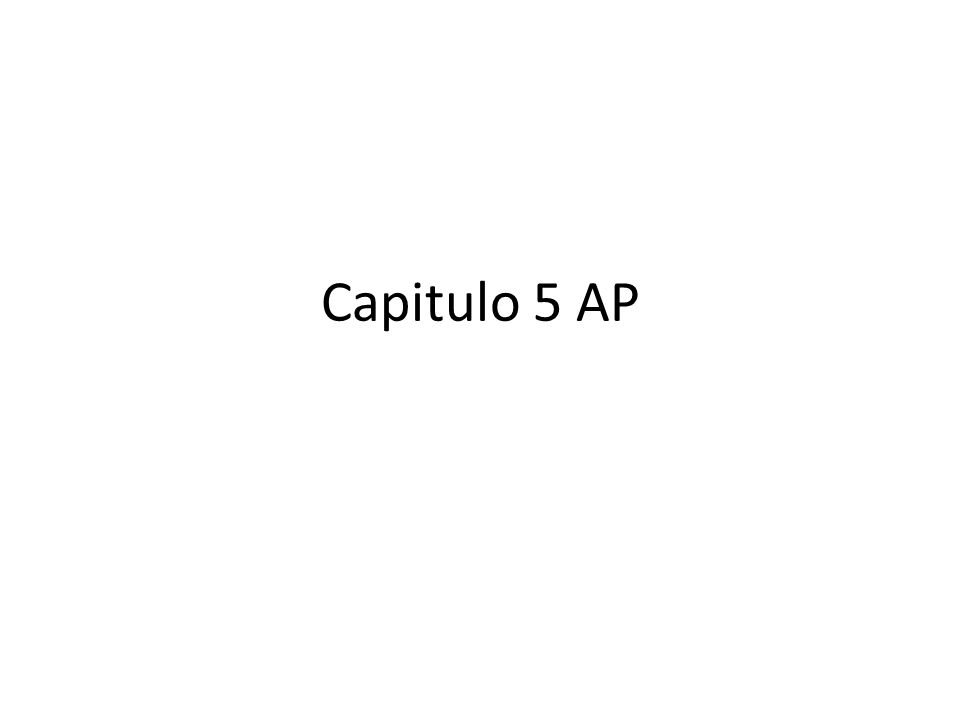 Capitulo 5 AP