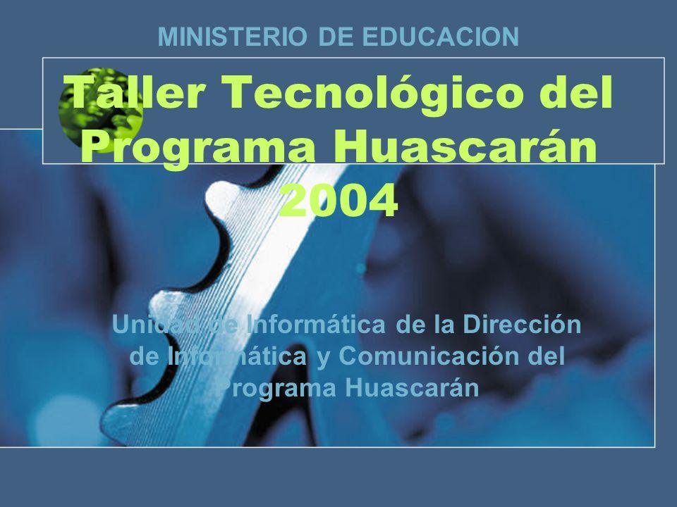 Taller Tecnológico del Programa Huascarán 2004