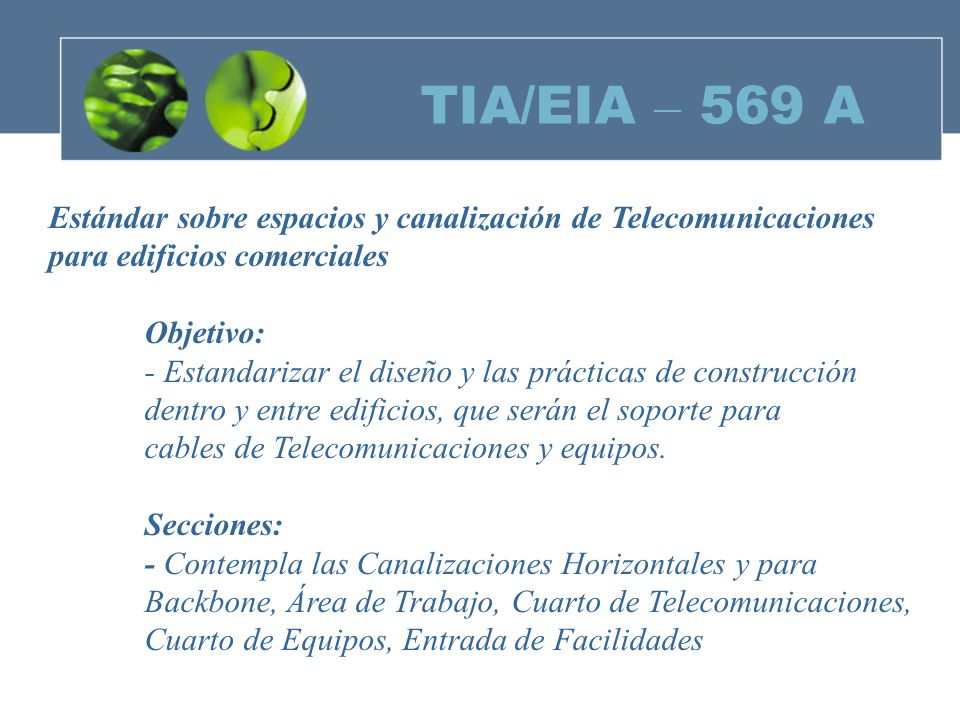 TIA/EIA – 569 A Estándar sobre espacios y canalización de Telecomunicaciones. para edificios comerciales.