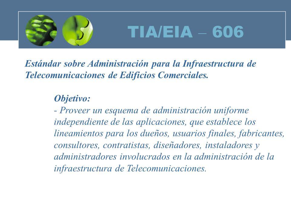 TIA/EIA – 606 Estándar sobre Administración para la Infraestructura de
