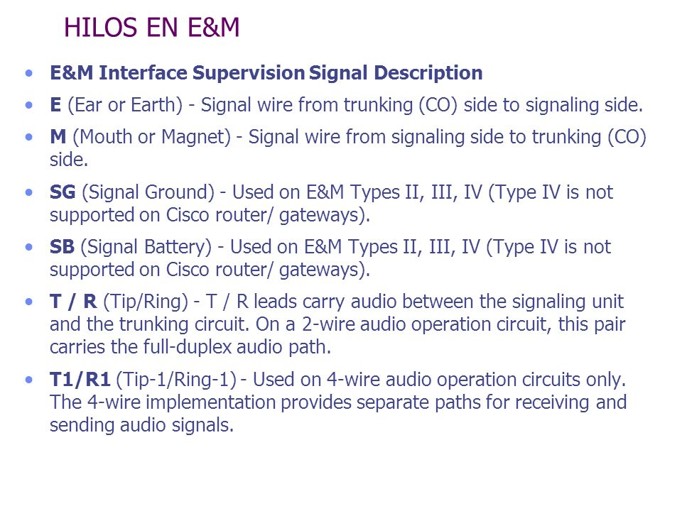 HILOS EN E&M E&M Interface Supervision Signal Description