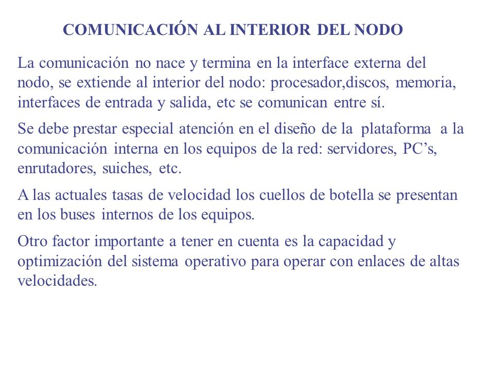 COMUNICACIÓN AL INTERIOR DEL NODO