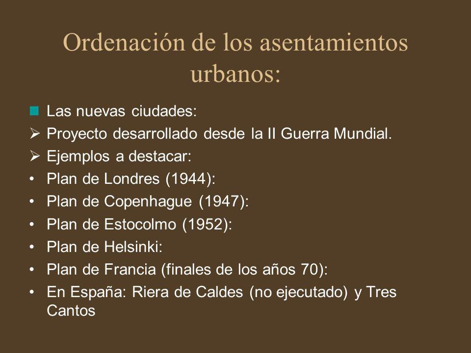 Ordenación de los asentamientos urbanos: