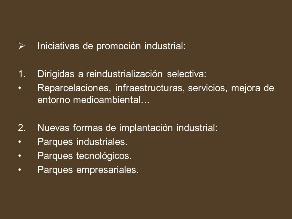 Iniciativas de promoción industrial: