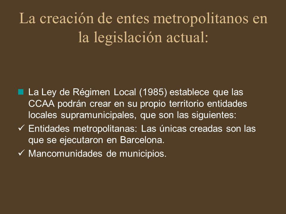 La creación de entes metropolitanos en la legislación actual: