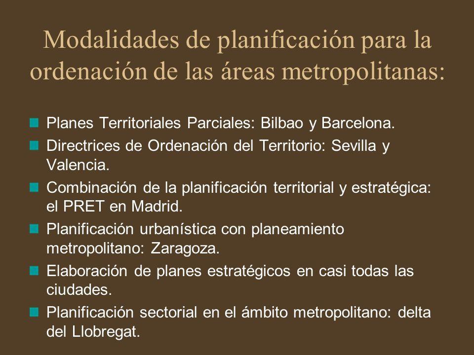 Modalidades de planificación para la ordenación de las áreas metropolitanas: