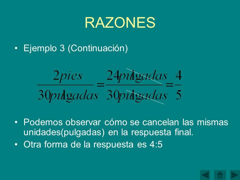 RAZONES Ejemplo 3 (Continuación)