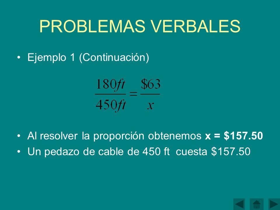 PROBLEMAS VERBALES Ejemplo 1 (Continuación)