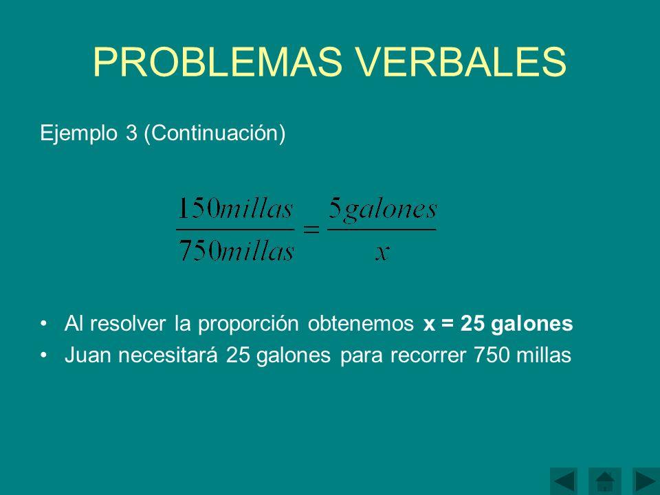 PROBLEMAS VERBALES Ejemplo 3 (Continuación)
