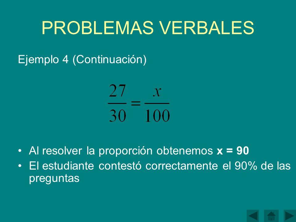 PROBLEMAS VERBALES Ejemplo 4 (Continuación)