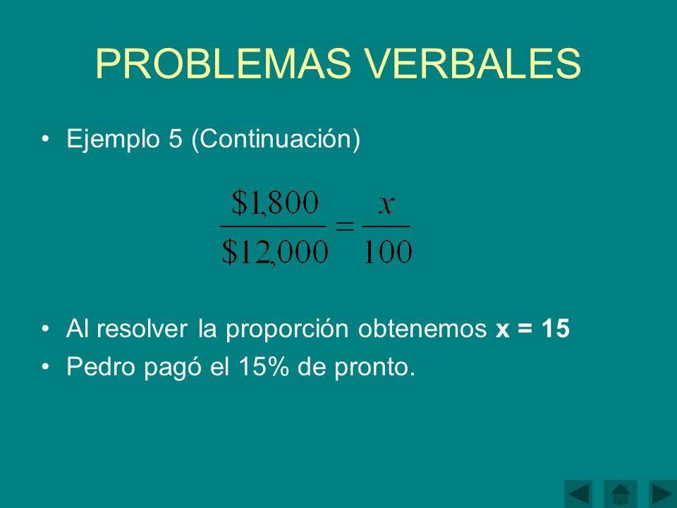 PROBLEMAS VERBALES Ejemplo 5 (Continuación)