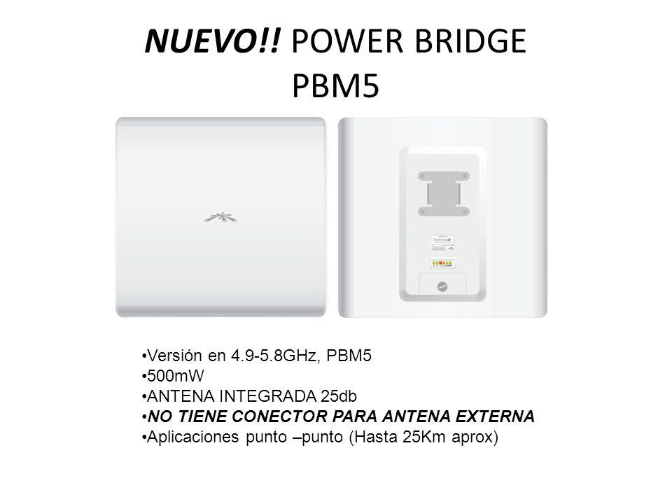 NUEVO!! POWER BRIDGE PBM5 Versión en 4.9-5.8GHz, PBM5 500mW