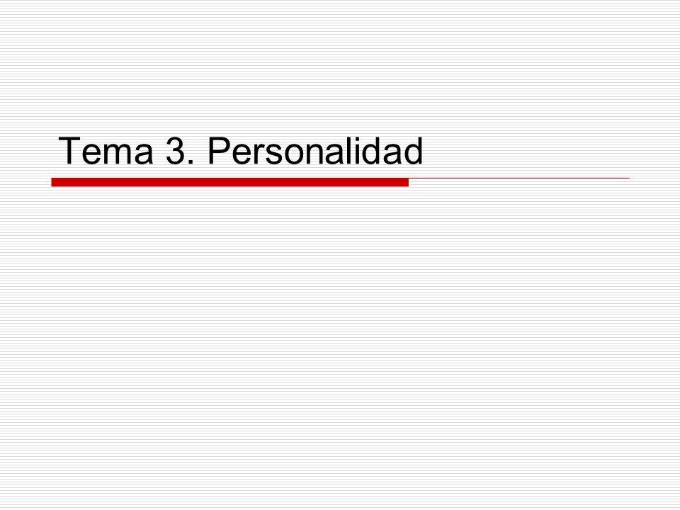 Tema 3. Personalidad