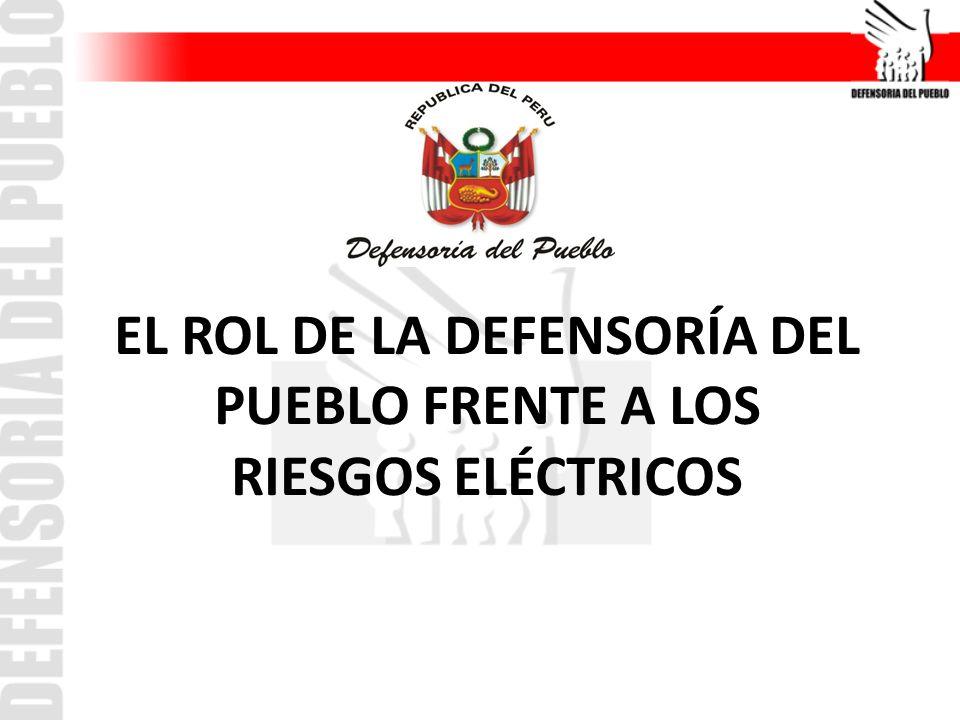 EL ROL DE LA DEFENSORÍA DEL PUEBLO FRENTE A LOS RIESGOS ELÉCTRICOS