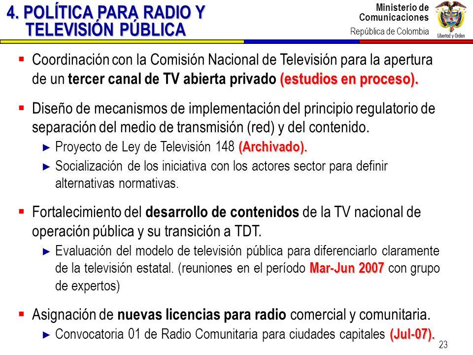 4. POLÍTICA PARA RADIO Y TELEVISIÓN PÚBLICA