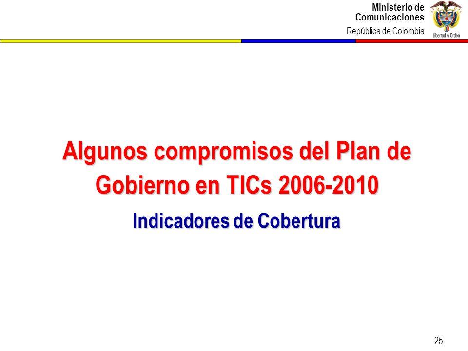 Algunos compromisos del Plan de Gobierno en TICs 2006-2010